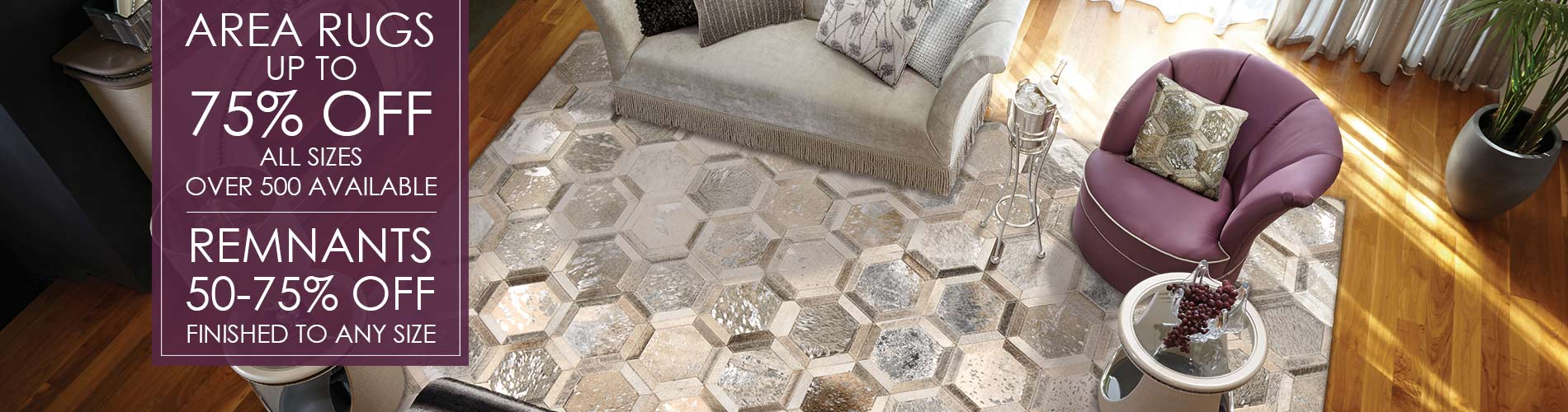 area rugs up to 75% off all sizes  over 500 available  remnants 50 - 75% off  finished to any size
